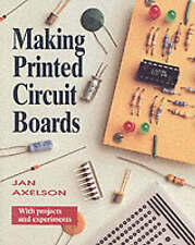 Making Printed Circuit Boards by Janet Louise Axelson (Paperback, 1993)