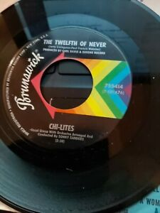 """Chi-Lites """"The Twelfth Of Never /Let Me Be The Man....""""  US 45 Ex"""