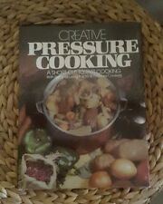 Creative Pressure Cooking by Beryl Frank 1978