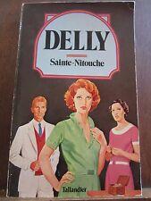 Delly: Sainte-Nitouche/ Editions Tallandier