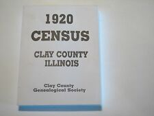1920 Census Clay County Illinois IL history genealogy Flora Louisville