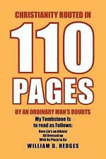 USED (LN) Christianity Routed In 110 Pages By An Ordinary Man's Doubts by Willia