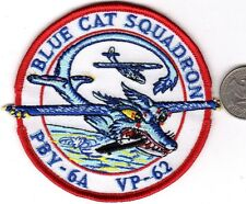 US Navy Ship or Squadron Patch Blue Cat Squadron PBY 6A VP 62