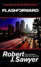 Flashforward by Robert J. Sawyer (2009, Paperback)