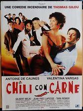 Affiche CHILI CON CARNE Thomas Gilou ANTOINE DE CAUNES Valentina Vargas 40x60cm*