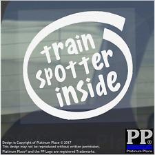 1 x Train Spotter Inside-Window,Car,Van,Sticker,Sign,Vehicle,Adhesive,Hobby,Fun