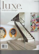 luxe. Interiors + Design New York Summer 2014 Trends/Style/Art/Organization