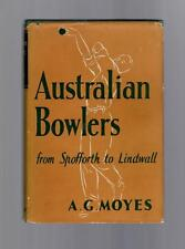 Australian Bowlers, from Spofforth to Lindwall.  A. G. Moyes.  1953. RARE