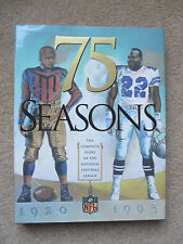 75 Seasons The Complete Story Of The NFL 1st Ed Hardcover Signed by Dick Butkus