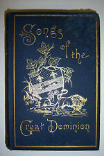 Songs of the GREAT DOMINION Cities of Canada. William Douw Lighthall. 1889