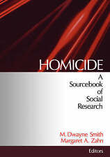 NEW Homicide: A Sourcebook of Social Research