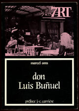 MARCEL OMS, DON LUIS BUNUEL