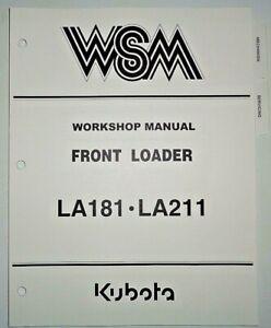 Kubota LA181 LA211 Front Loader Service Repair Workshop Shop Manual OEM