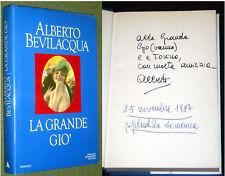 LA GRANDE GIO' 1°EDIZIONE 1986 CON AUTOGRAFO E DEDICA DI ALBERTO BEVILACQUA