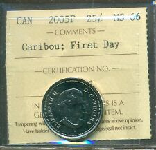 "2005P Canada Caribou; First Day 25-cent ICCS Certified MS-66 ""1911 Minted"""