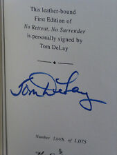 Tom Delay, NO RETREAT, NO SURRENDER *SIGNED* 2007 HB Easton Press SEALED NEW!