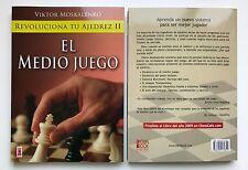 Libro REVOLUCIONA TU AJEDREZ II - EL MEDIO JUEGO, Viktor Moskalenko