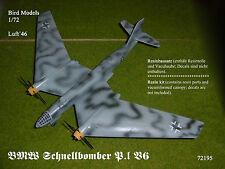 BMW Schnellbomber P.I  V6  1/72 Bird Models  neu