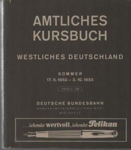 AMTLICHES KURSBUCH - WESTLICHES DEUTSCHLAND - SOMMER 17.5. - 3.10. 1953
