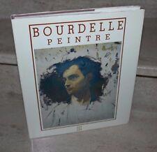 bourdelle peintre 1861-1929 (texte de jean selz)