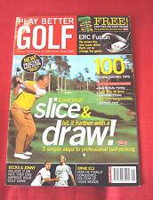 Play better golf magazine Jan/Feb 2004  lose your slice, hit further with a draw