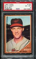 1962 Topps Baseball #134 BILLY HOEFT Baltimore Orioles Blue Sky PSA 6 EX-MT