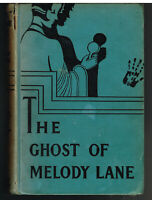The Ghost of Melody Lane by Lilian Garis 1933 Vintage Book!