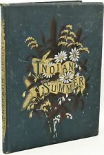 L Clarkson / INDIAN SUMMER AUTUMN POEMS AND SKETCHES 1883 Early Edition #286974