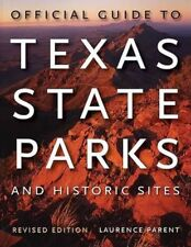 Official Guide to Texas State Parks and Historic Sites by Laurence Parent (Engli