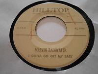 Rockabilly M-[ MARVIN  RAINWATER - I GOTTA GO GET MY BABY    HILLTOP G-12