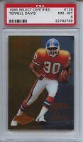 1995 SELECT CERTIFIED 126 TERRELL DAVIS PSA 8 NM-Mint RC Broncos