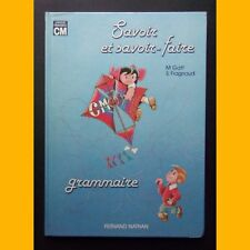 SAVOIR ET SAVOIR-FAIRE Grammaire Cycle moyen M. Gatt S. Fragnaud M. Gorde 1982