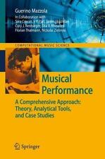 Musical Performance: A Comprehensive Approach: Theory, Analytical Tools, And ...