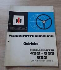 IHC Schlepper 433 + 533 + 633 Getriebe Werkstatthandbuch