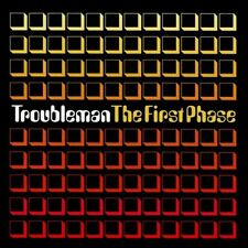 TROUBLEMAN = the first phase = ELECTRO BROKEN BEATS BREAKS SOUNDS !!