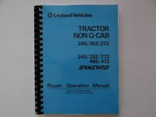Leyland Tractor Non Q Cab 245/262/272  Repair Manual
