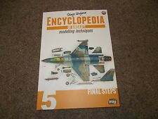 """Mig Ammo Encyclopedia of Aircraft Modelling Techniques Vol 5 """"Final Steps """""""