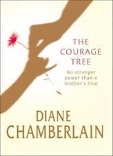 The Courage Tree-Diane Chamberlain