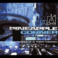 SOUL G & TONY MATCH = pineapple corner = ELECTRO NU JAZZ BREAKS HIP HOP GROOVES!