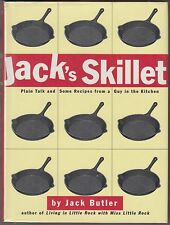 Jack's Skillet : Plain Talk and Some Recipes From a Guy in the Kitchen HC/DJ 1ST