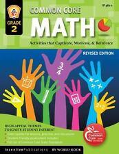 Common Core Math Grade 2: Activities That Captivate, Motivate, & Reinforce, Fran