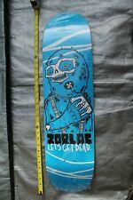 Zorlac Let's Get Dead Drunk Liquor Pushead 8.25 x 32in. Vintage Skateboard Deck