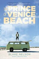 The Prince of Venice Beach by Blake Nelson