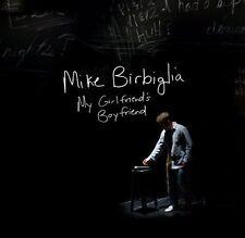 Mike Birbiglia - My Girlfriend's Boyfriend (Score) (Original Soundtrack) [New CD
