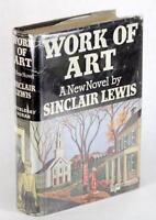 SINCLAIR LEWIS FIRST EDITION 1934 WORK OF ART HC w/DJ NOVEL OF THE SELF MADE MAN