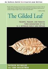The Gilded Leaf: Triumph, Tragedy, and Tobacco: Three Generations of t-ExLibrary