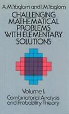 Challenging Mathematical Problems With Elementary Solutions, Vol. 1, Math, Mathe
