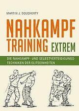 Nahkampftraining: Extrem von Martin J. Dougherty (2020, Gebundene Ausgabe)