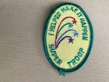 Girl Scout Patch - I helped make it happen Super Troop - New - Qty 1