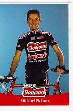 CYCLISME carte cycliste MICKAEL PICHON équipe BONJOUR .fr 2001